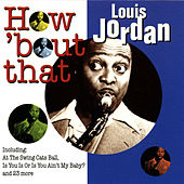 How 'bout That by Louis Jordan