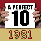 A Perfect Ten - 1981 by Various Artists