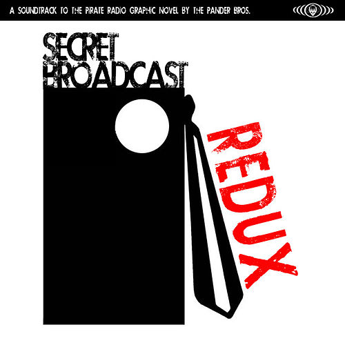 Secret Broadcast Redux by Various Artists