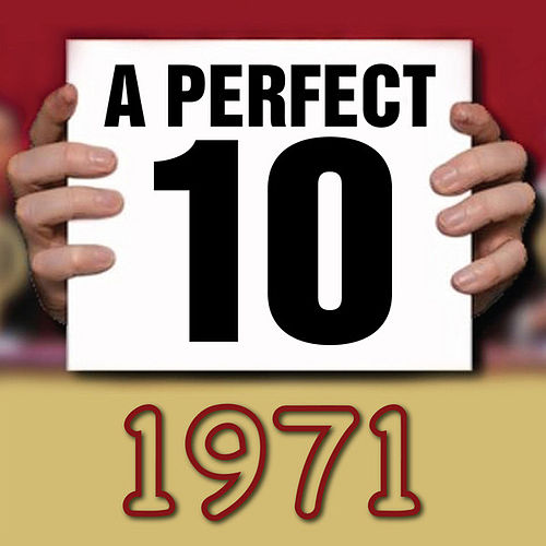 A Perfect Ten - 1971 by Various Artists
