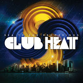 Sea to Sun - Club Heat by Various Artists