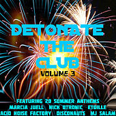 Detonate the Club (Volume 3) by Various Artists
