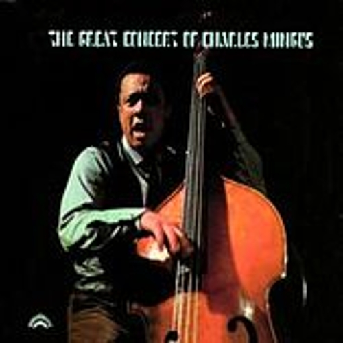 The Great Concert Of Charles Mingus by Charles Mingus