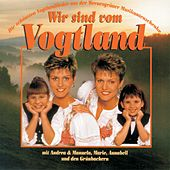 Wir sind vom Vogtland by Various Artists