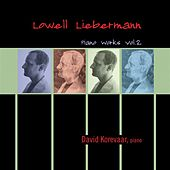 Piano Works Vol. 2 by Lowell Liebermann