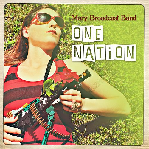 One Nation by Mary Broadcast Band
