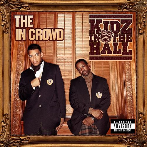 The in Crowd by Kidz in the Hall