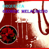 Orquesta George Melachrino by Orquesta George Melachrino