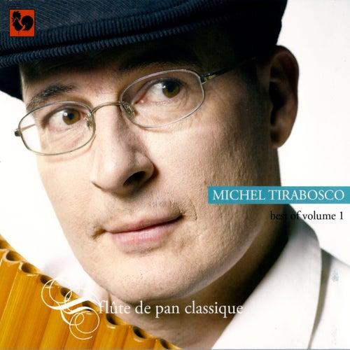 Best of volume 1, sélection: Flûte de pan classique by Michel Tirabosco