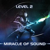 Level 2 by Miracle Of Sound