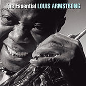 The Essential Louis Armstrong by Louis Armstrong