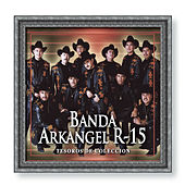 Tesoros de Coleccion by Banda Arkangel R-15