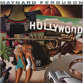 Hollywood by Maynard Ferguson