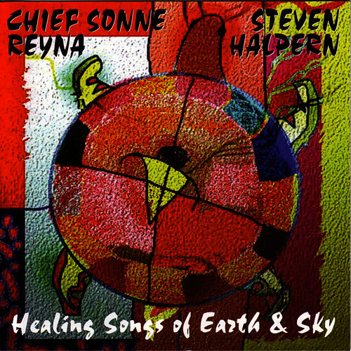 Healing Songs Of Earth & Sky by Steven Halpern