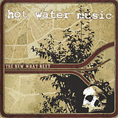 The Next What's Next by Hot Water Music