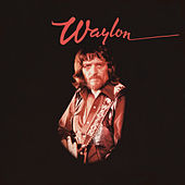I've Always Been Crazy by Waylon Jennings