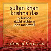 A Drop of the Ocean by Ustad Sultan Khan