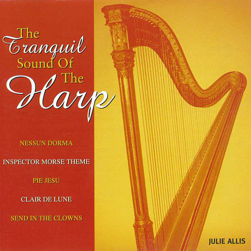 The Tranquil Sound of the Harp by Julie Allis