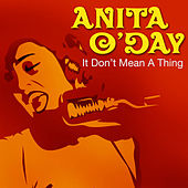 It Don't Mean a Thing by Anita O'Day