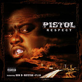 Respect by Pistol