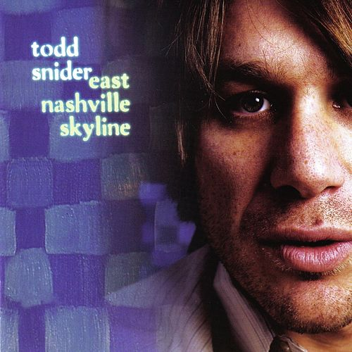 East Nashville Skyline by Todd Snider