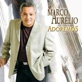Adoremos by Marco Aurélio