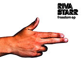 Freedom EP by Riva Starr