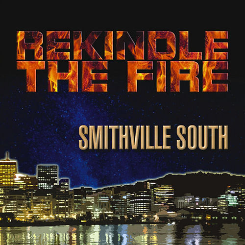 Rekindle the Fire by Smithville South