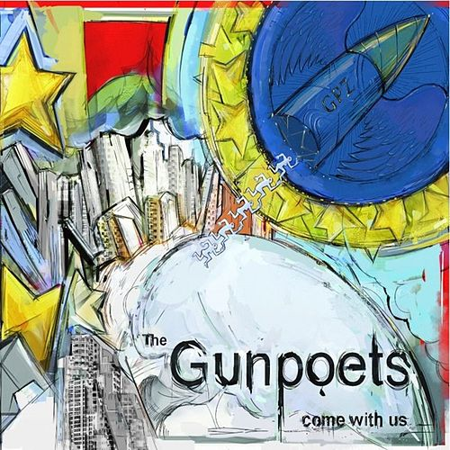 Come With Us by The Gunpoets