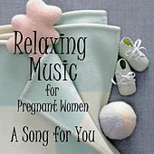 Relaxing Music for Pregnant Women: A Song for You (Piano) by Piano Brothers