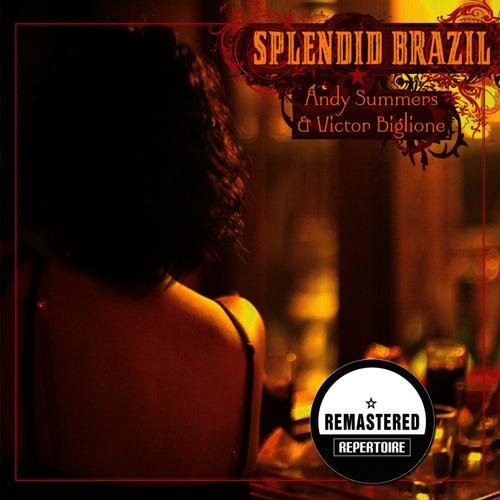 Splendid Brasil (Remastered) von Andy Summers