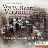 Scarlatti: Vespro della Beata Vergine von Berlin Vocal Academy