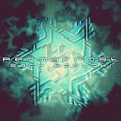 Permafrost by Zack Bogucki