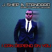 I Can Depend On You (feat. God's Writer & Carya Holmes) by J Shep