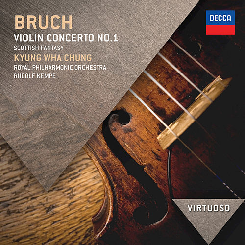 Bruch: Violin Concerto No.1; Scottish Fantasia by Kyung Wha Chung