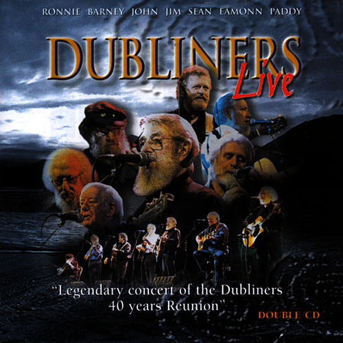 Dubliners Live by Dubliners