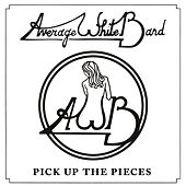 Pick Up the Pieces (Single) [Re-Recorded] von Average White Band
