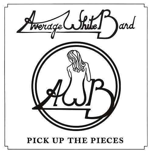 Pick Up the Pieces (Single) [Re-Recorded] by Average White Band