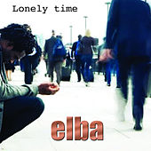Lonely Time by Elba