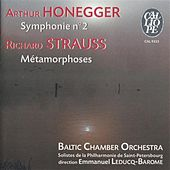 Honegger: Symphonie No. 2 - Strauss: Métamorphoses by Baltic Chamber Orchestra