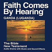 Luganda New Testament (Dramatized) by The Bible
