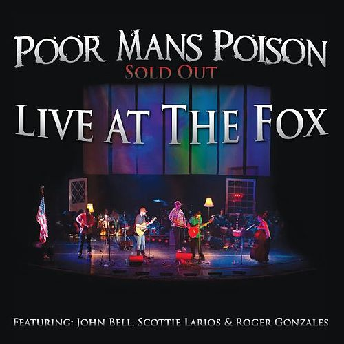 Live At the Fox by Poor Mans Poison