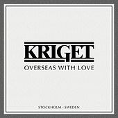 Overseas With Love by Kriget