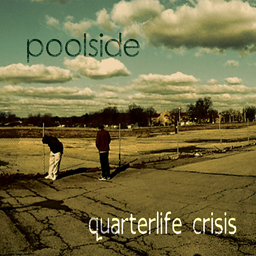 Quarterlife Crisis by Poolside