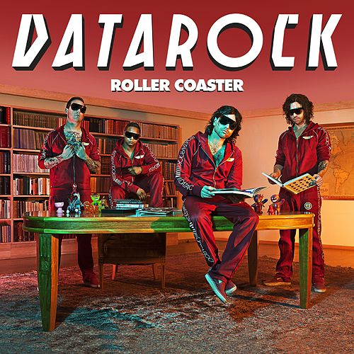 Roller Coaster by Datarock