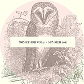Nomethod Vol 2 - Summer 2011 by Various Artists