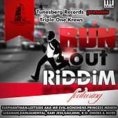 Run Out Riddim by Various Artists