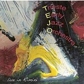 Trieste Early Jazz Orchestra - Live In Rimini by Trieste Early Jazz Orchestra