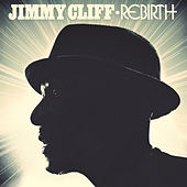 Rebirth by Jimmy Cliff