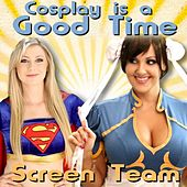 Cosplay Is a Good Time Song Parody Comic Con Owl City Geeky Jessica Nigri Nerd Carly Soundtrack Rae App by Screen Team
